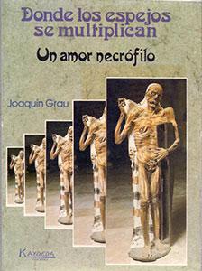 Donde los espejos se multiplican: un amor necrófilo