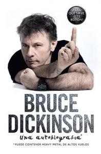 ¿Para qué sirve este botón? Autobiografía de Bruce Dickinson